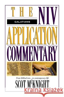 Galatians Scot McKnight Bill T. Arnold David W. Baker 9780310484707