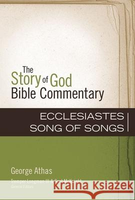 Ecclesiastes, Song of Songs George Athas Tremper Longma 9780310491163