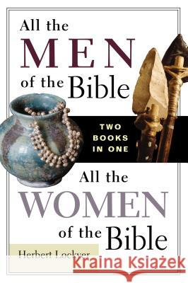 All the Men of the Bible/All the Women of the Bible Zondervan Publishing 9780310605881