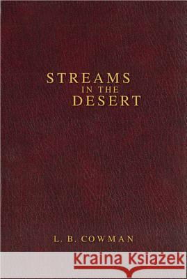 Contemporary Classic/Streams in the Desert L. B. Cowman James Reimann 9780310607052 Zondervan Publishing Company