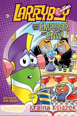 Larryboy and the Emperor of Envy Sean Gaffney Bryan Ballinger Inc. Bi 9780310704676