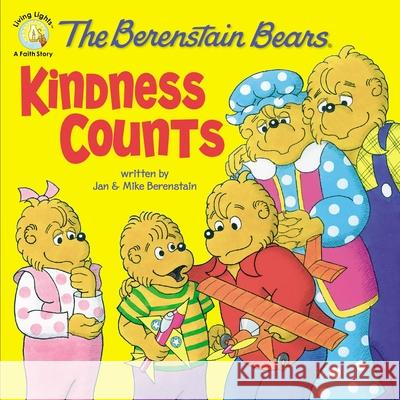 The Berenstain Bears: Kindness Counts Jan Berenstain Stan Berenstain Michael Berenstain 9780310712572