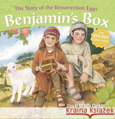 Benjamin's Box: The Story of the Resurrection Eggs Melody Carlson Jack Stockman 9780310715054