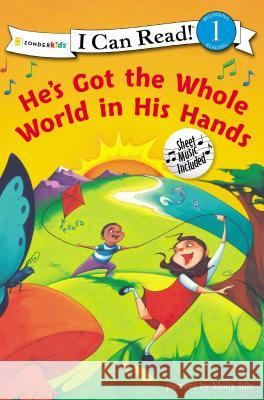 He's Got the Whole World in His Hands Molly Idle Molly Schaar Idle 9780310716228