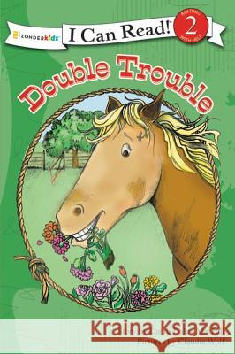 Double Trouble : Level 2 Dandi Daley Mackall Claudia Wolf 9780310717850
