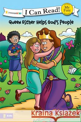 The Beginner's Bible Queen Esther Helps God's People: Formerly Titled Esther and the King Kelly Pulley 9780310718154