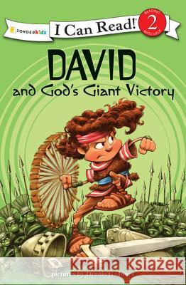 David and God's Giant Victory Dennis Jones Dennis Jones 9780310718796