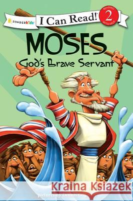 Moses, God's Brave Servant Dennis Jones 9780310718826