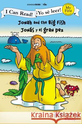 Jonah and the Big Fish / Jons Y El Gran Pez Kelly Pulley 9780310718871