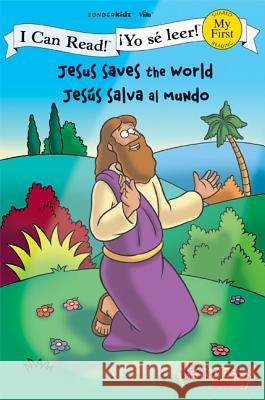 Jesus Saves the World / Jess Salva Al Mundo Kelly Pulley 9780310718932