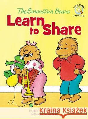 The Berenstain Bears Learn to Share Stan And Berenstai 9780310719397