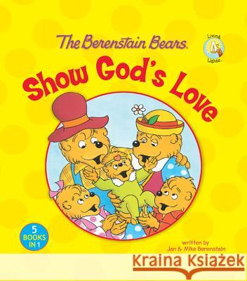 The Berenstain Bears Show God's Love Stan And Berenstai Zondervan Publishing 9780310720102