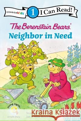 The Berenstain Bears' Neighbor in Need Jan& Mike Berenstain 9780310720980