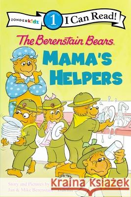 The Berenstain Bears: Mama's Helpers With Jan and Mike Berenstain Jan And Mike Berenstain 9780310720997