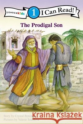 The Prodigal Son Crystal Bowman Valerie Sokolova 9780310721550