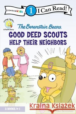 The Berenstain Bears Good Deed Scouts Help Their Neighbors Jan And Mike Berenstain 9780310721642