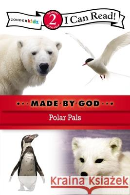 Made by God: Polar Pals Zondervan Publishing 9780310721888