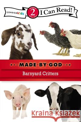 Made by God: Barnyard Critters Zondervan Publishing 9780310721895