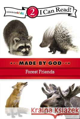 Made by God: Forest Friends Zondervan Publishing 9780310721901