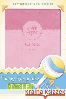 Baby Keepsake Bible-NIV Tracy Harrast Zondervan Publishing 9780310722069