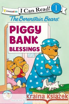 The Berenstain Bears' Piggy Bank Blessings : Level 1 Zondervan Publishing 9780310725053