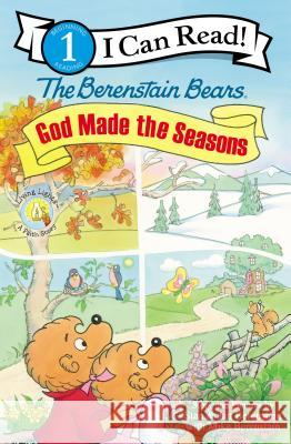 The Berenstain Bears: God Made the Seasons Stan And Berenstai 9780310725091