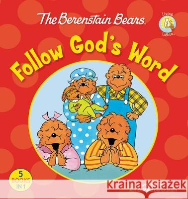 The Berenstain Bears Follow God's Word Jan And Mike Berenstain 9780310725916