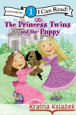 The Princess Twins and the Puppy Mona Gansberg Hodgson 9780310727095