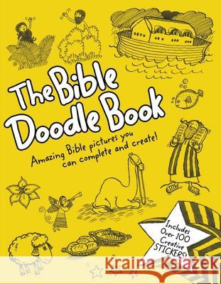The Bible Doodle Book: Amazing Bible Pictures You Can Complete and Create! Zondervan Publishing 9780310727163