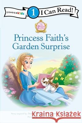 Princess Faith's Garden Surprise Jacqueline Johnson Jeanna Young Omar Aranda 9780310732495