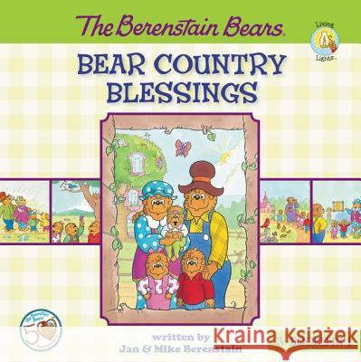 The Berenstain Bears Bear Country Blessings Jan And Mike Berenstain 9780310735038