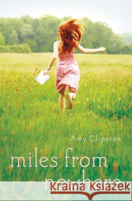 Miles from Nowhere Amy Clipston 9780310736707