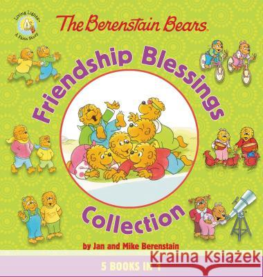 The Berenstain Bears Friendship Blessings Collection Jan &. Mike Berenstain 9780310753384