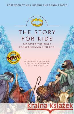 Nirv, the Story for Kids, Paperback: Discover the Bible from Beginning to End Max Lucado Randy Frazee 9780310759645