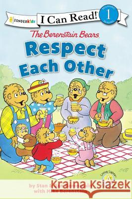 The Berenstain Bears Respect Each Other Stan And Jan Berenstai 9780310760092