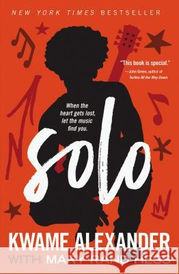 Solo Kwame Alexander Mary Rand Hess 9780310761884