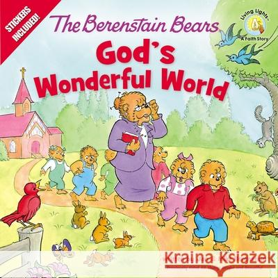 The Berenstain Bears God's Wonderful World Jan &. Mike Berenstain 9780310762010