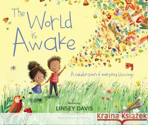 The World Is Awake: A Celebration of Everyday Blessings Linsey Davis Joseph Bottum 9780310762034