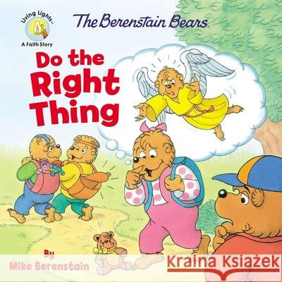 The Berenstain Bears Do the Right Thing Mike Berenstain 9780310763628