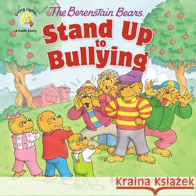 The Berenstain Bears Stand Up to Bullying Mike Berenstain 9780310764458