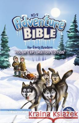 Nirv, Adventure Bible for Early Readers, Polar Exploration Edition, Hardcover, Full Color: #1 Bible for Kids  9780310765080