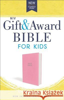 Niv, Gift and Award Bible for Kids, Flexcover, Pink, Comfort Print Zondervan 9780310765844