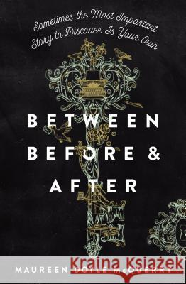 Between Before & After Maureen Doyle McQuerry 9780310767282