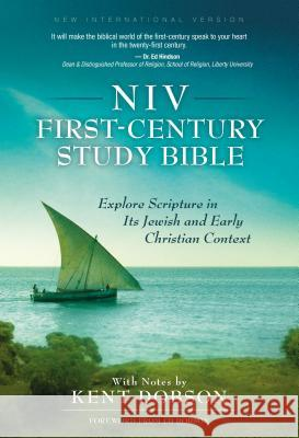 First-Century Study Bible-NIV: Explore Scripture in Its Jewish and Early Christian Context Kent Dobson 9780310938903