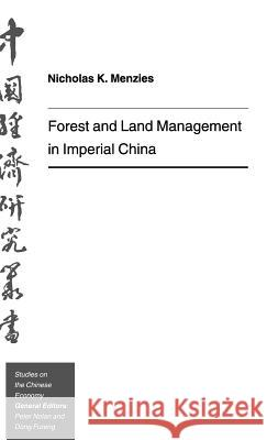 Forest and Land Management in Imperial C Nicholas K. Menzies 9780312102548