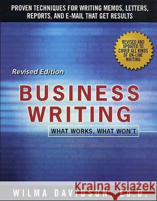Business Writing: What Works, What Won't Wilma Davidson John F. Dougherty 9780312109486