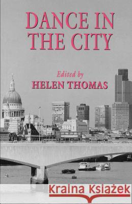 Dance in the City Helen Thomas 9780312174545