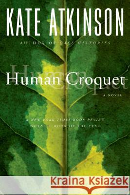 Human Croquet Kate Atkinson 9780312186883