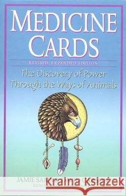 Medicine Cards: The Discovery of Power Through the Ways of Animals [With Cards] Jamie Sams David Carson Angela C. Werneke 9780312204914