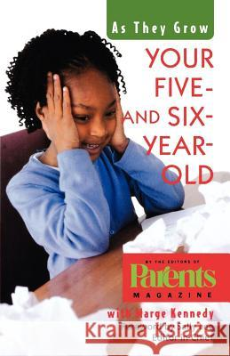 Your Five- And Six-Year-Old Parents Magazine                         Sally Lee Parent Marge M. Kennedy 9780312264192